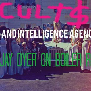 Cults as Intelligence Agency Covers – Jay Dyer on Boiler Room