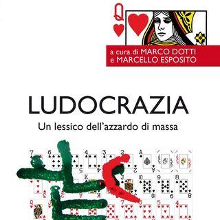Marco Dotti - Ludocrazia