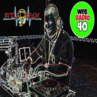 PART1 Atudryx Dj -  Live Session Special Remixes radio 40 web