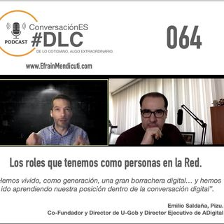 Episodio 064 - ConversaciónES #DLC con Emilio Saldaña, Pizu.