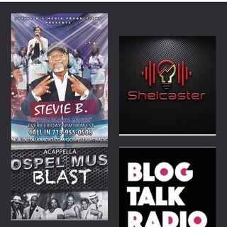 Stevie B. Acappella Gospel Music Blast - (Episode 234)