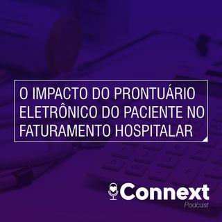 #12 - O impacto do Prontuário Eletrônico do Paciente no faturamento hospitalar