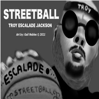 Troy Escalade Jackson - The Streetball Legend - 2:22:21, 7.38 PM
