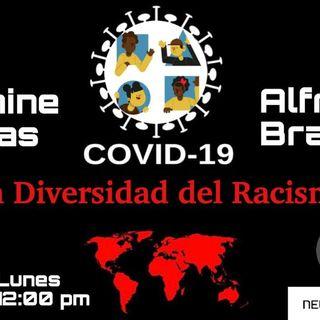 COVID-19, La diversidad del Racismo