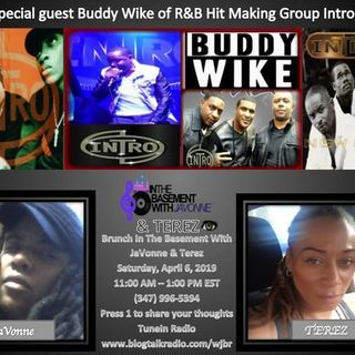 Buddy Wike of R&B Group Intro on Brunch in the Basement with JaVonne & Terez