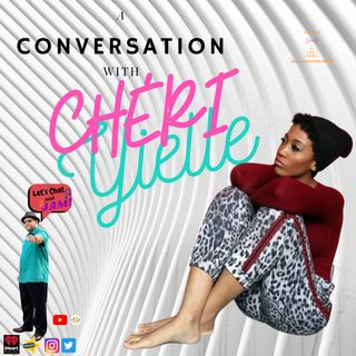 A Conversation With Cheri Yielle