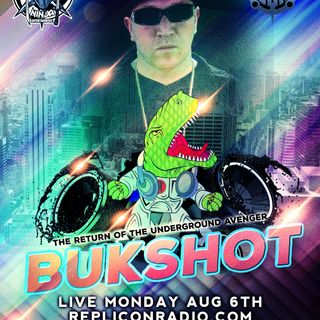 Bukshot returns! 8/6/18 - Replicon Radio