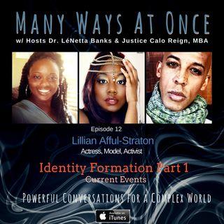 Identity Formation Pt w/ Lillian Afful Straton