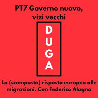 pt7 Governo nuovo, vizi vecchi_la (scomposta) risposta europea alle migrazioni