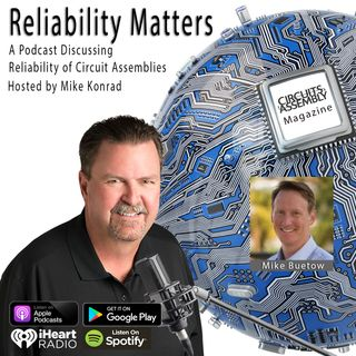 Episode 38: A Special COVID-19 Episode - Conversation with Circuits Assembly Magazine's Editor in Chief Mike Buetow