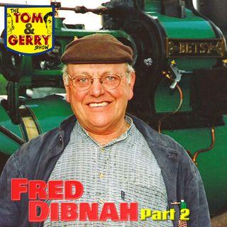 Fred Dibnah Part 2