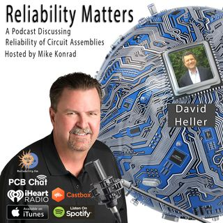 Episode 30: A Conversation About Reflow Technology with Guest David Heller