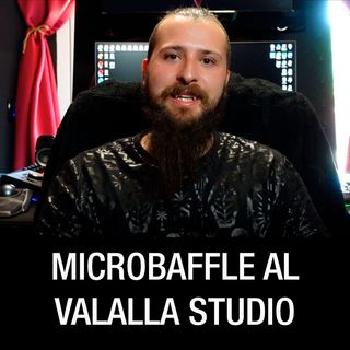 Il Microbaffle al Valalla Studio