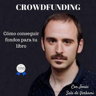CROWDFUNDING: Cómo conseguir fondos para tu libro CON JONÁS salas DE VERKAMI