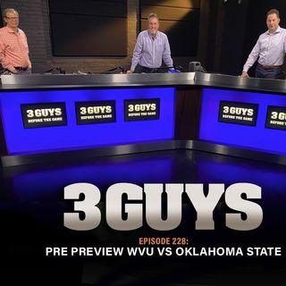 Pre Preview WVU and Oklahoma State with Tony Caridi, Brad Howe and Hoppy Kercheval