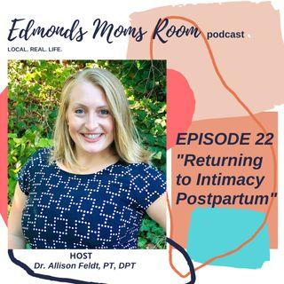 Returning To Intimacy Postpartum