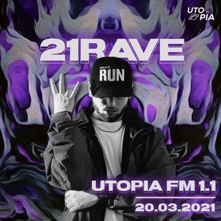 Utopia FM 1.1 - 21Rave ( 21 Oxunmamış mesaj, Karamel, Galactic Defender, Mixtape, Filmlər və daha çox)