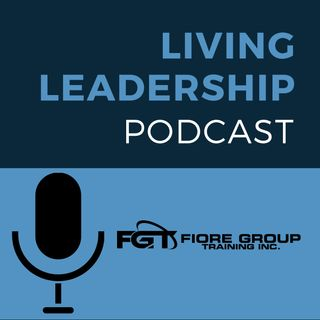 Living Leadership Podcast Episode 19