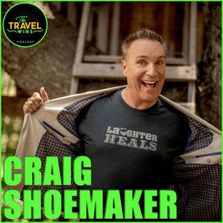 Craig Shoemaker healing thru laughter