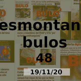 Desmontando bulos 48 (19/11/20)