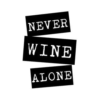 Never Wine Alone