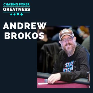 #68 Andrew Brokos: Co-Host ThinkingPoker Podcast & Author of Play Optimal Poker