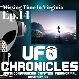 Ep.14 Missing Time In Virginia