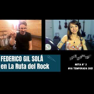 La Ruta del Rock con Federico Gil Solá