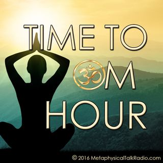 Time To OM Hour Episode 7