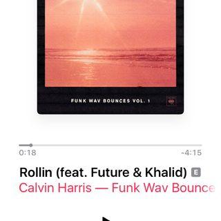 Rollin (feat. Khalid & Future) - Calvin Harris