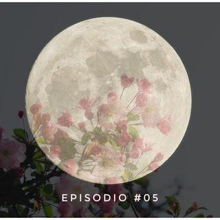 #05 La Superluna di maggio - Miti e leggende sul nostro satellite