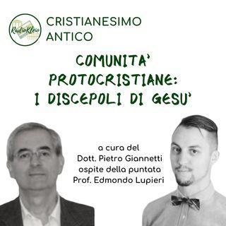 Storia del Cristianesimo Antico: i discepoli di Gesù