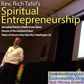 Spiritual Entrepreneurship - Rev Rich Tafel's Convention Minicourse