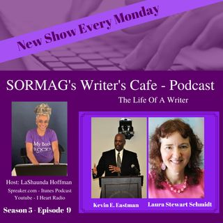 SORMAG's Writer's Cafe Season 5 Episode 9 - Kevin E. Eastman, Laura Stewart Schmidt