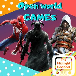 Podcasts #2 Open World Games Discussion