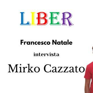Francesco Natale intervista Mirko Cazzato | MaBasta bullismo! | Liber – pt.12