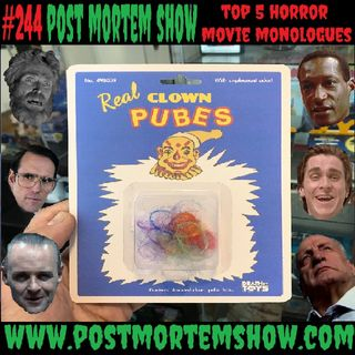 e244 - Rainbow Clown Pudenda (Top 5 Horror Movie Monologues)