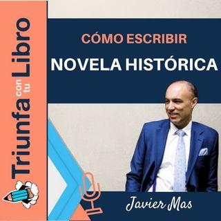 Cómo escribir novela histórica. Entrevista a Javier Mas