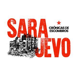 Sarajevo. Crónicas de escombros.