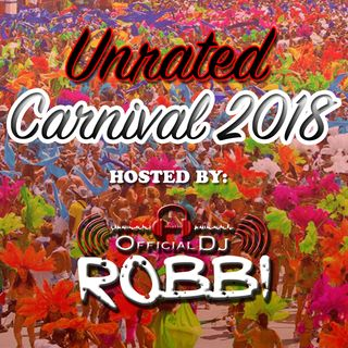 Official DJ Robbi - Unrated Carnival 2018
