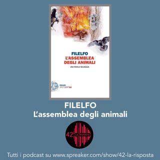 Stagione 7: Ep.17: L'assemblea degli animali - Filelfo