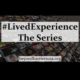 #LivedExperience:The Series- Episode 4 - Daryl Davis & G.O.D.
