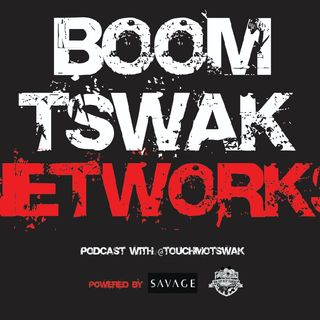 #BoomTswakNetworks #Episode1 Podcast with @TouchMotswak