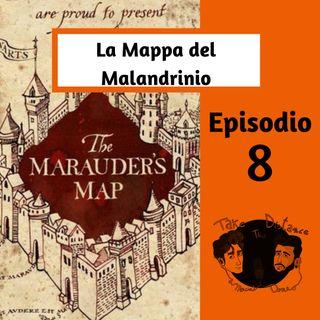 """Episodio 8 """"La Mappa del Malandrino"""""""