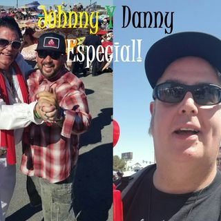 Johnny Y Danny Especial!