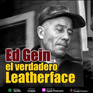 Ed Gein | El verdadero Leatherface