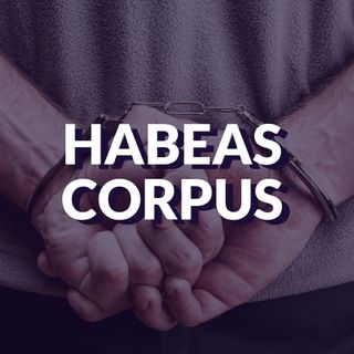 #057 - Habeas Corpus