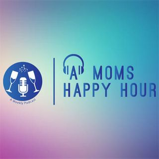 A Mom's Happy Hour