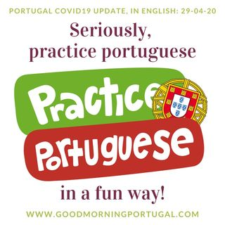 Covid News, Portuguese Weather, Learning the Language and Making Your Own Toothpaste