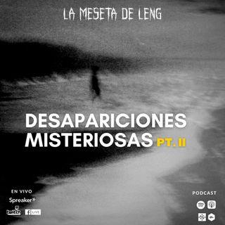 Ep. 77 - Desapariciones misteriosas Pt. II bis